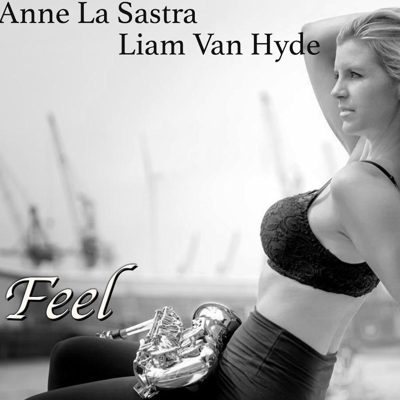 Anne La Sastra Liam Van Hyde Feel